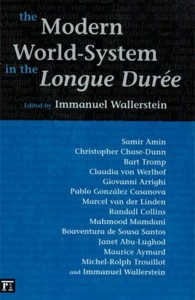 The Modern World System in the Longue DureeImmanuel Wallerstein