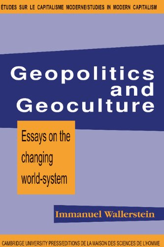 Geopolitics and Geoculture: Essays on the Changing World-SystemImmanuel Wallerstein