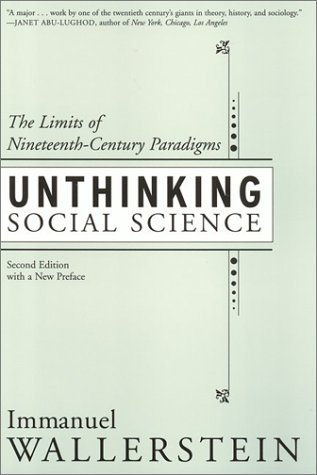 Unthinking Social Science: The Limits of Nineteenth-Century Paradigms (Second Edition)Immanuel Wallerstein